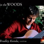 "Bradley Kunda ""In the Woods"" CD release"